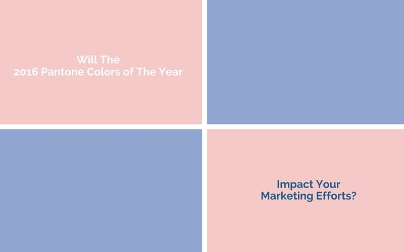 Marketing Insight 2016 Pantone Colors of the Year