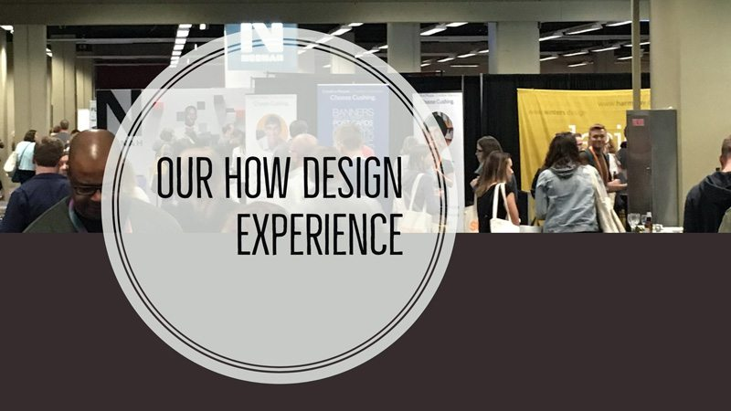 Our How Design Experience