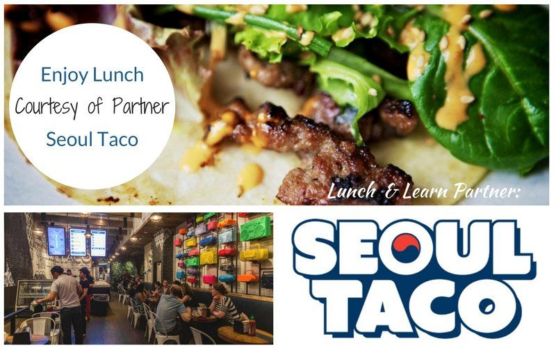 Lunch and Learn Partner Seoul Taco