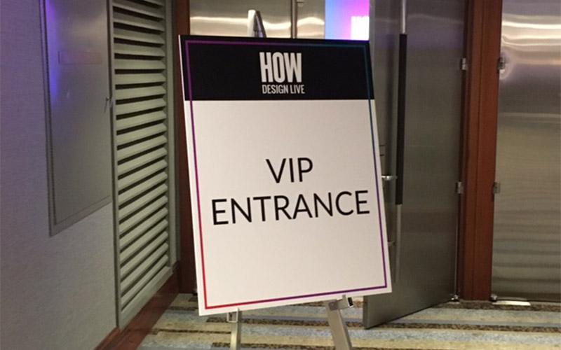 How Design Recap 2 VIP Entrance Signage