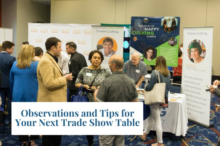 Observations and Tips for Your Next Trade Show Table
