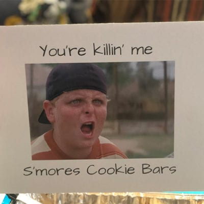 You're Killin Me Smores Cookie Bars