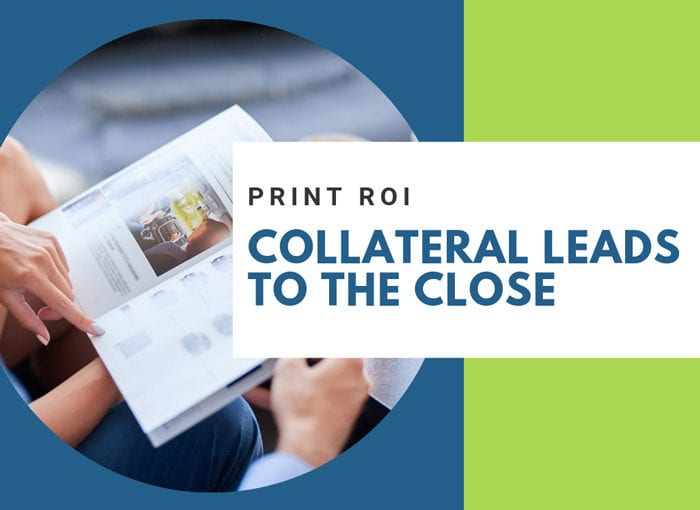 Print Collateral Grows Business