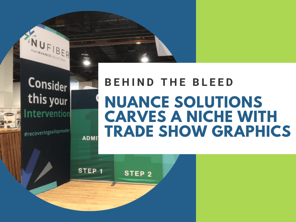 Nuance Solutions Carves a Niche With Trade Show Graphics