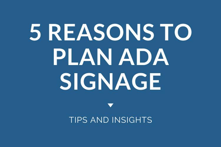 5 Reasons to Plan ADA Signage