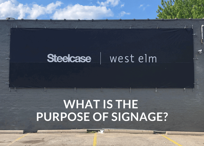 What is The Purpose of Signage?