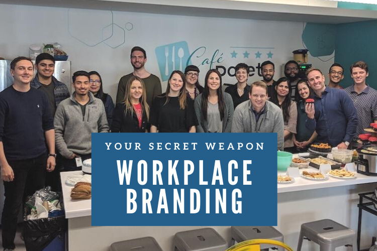 Workplace Branding: Your Secret Weapon